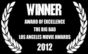 LA Movie Awards Award of Excellence